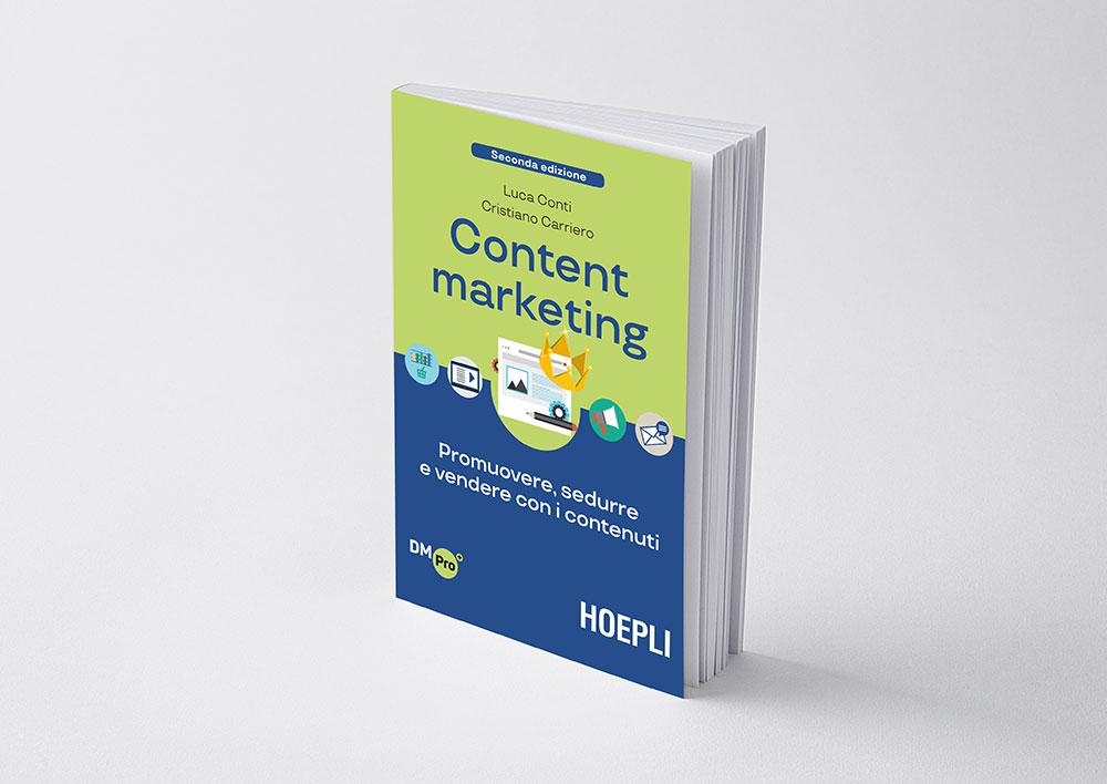 HOEPLI Content Marketing. Promuovere, sedurre e vendere con i contenuti